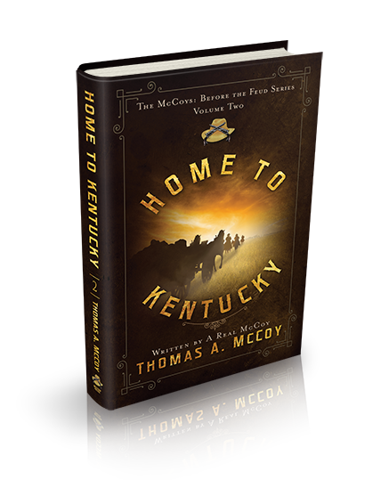 The McCoy's Before The Feud Book 2: Home To Kentucky