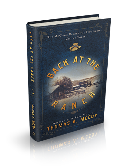 The McCoy's Before The Feud Book 3: Back At The Ranch