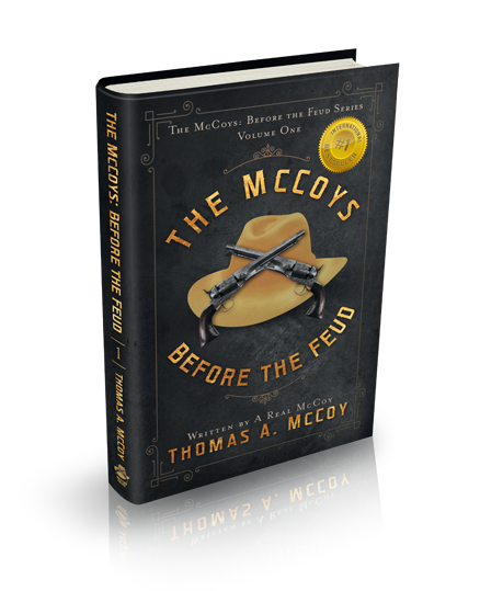 The McCoy's Before The Feud Book (International Best Seller)